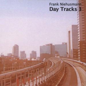 Day Tracks 3